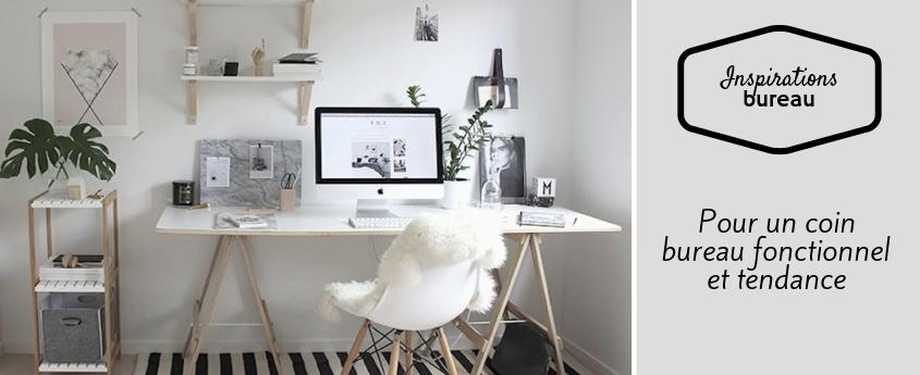 Comment créer un coin bureau fonctionnel et tendance